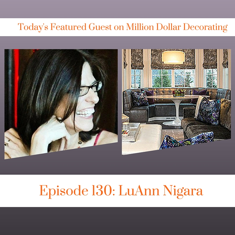 LuAnn Nigara of Window Works NJ Interviewed on the Million Dollar Decorating Podcast