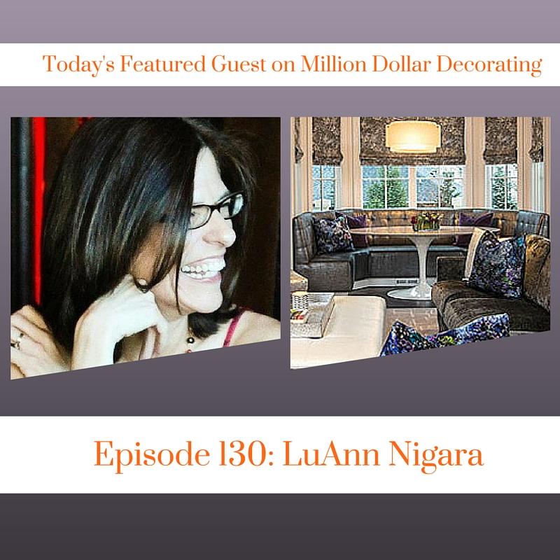 LuAnn Nigara of Window Works NJ Interviewed on the Million Dollar Decorating Podcast