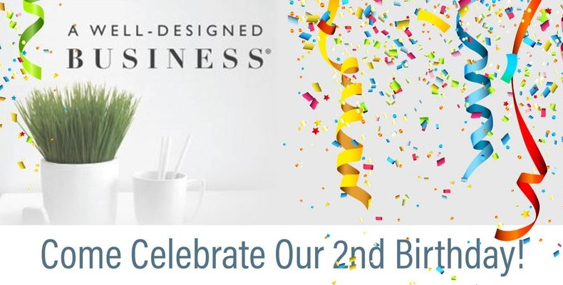 A Well-Designed Business® Podcast 2nd Birthday Party!