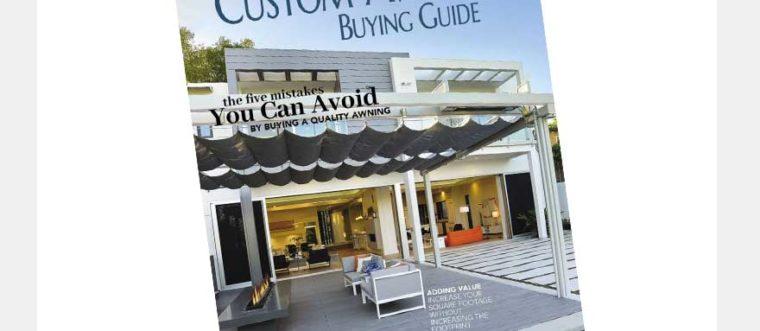 FREE Mini-Magazine: Custom Awning Buying Guide